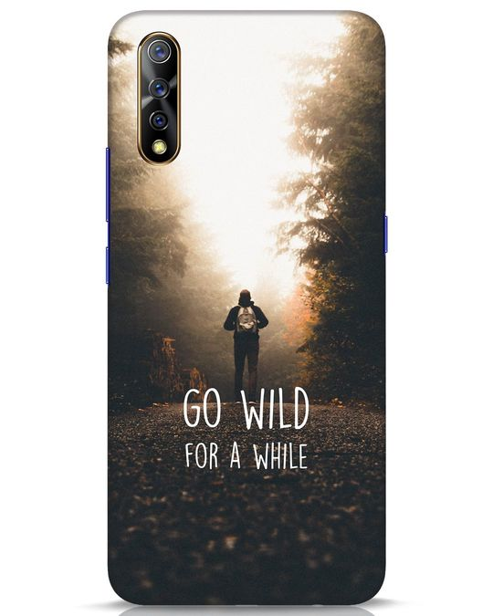 Shop Go Wild For A While Vivo S1 Mobile Cover-Front