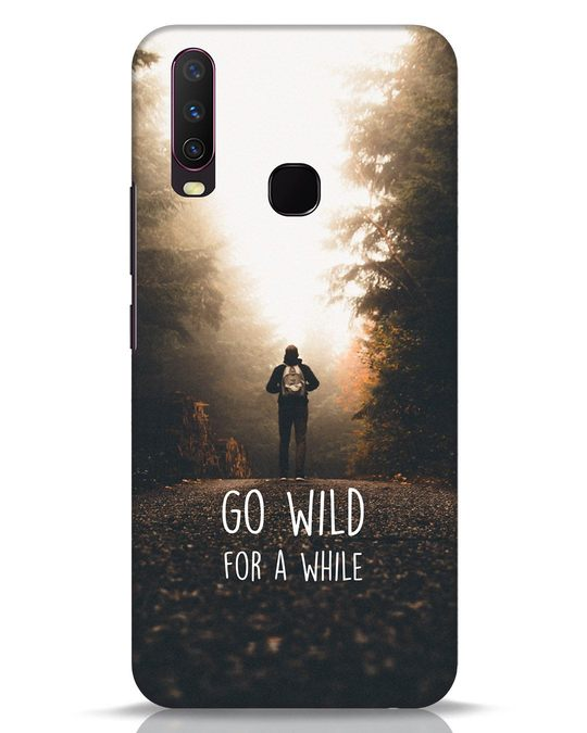 Shop Go Wild For A While Vivo Y17 Mobile Cover-Front