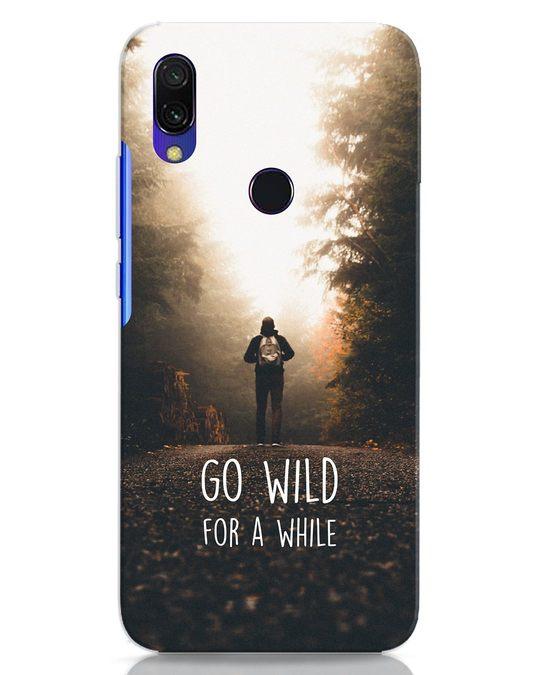 Shop Go Wild For A While Xiaomi Redmi 7 Mobile Cover-Front