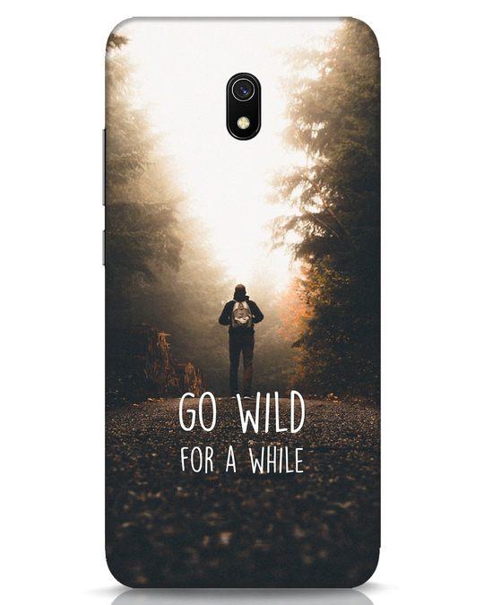 Shop Go Wild For A While Xiaomi Redmi 8A Mobile Cover-Front