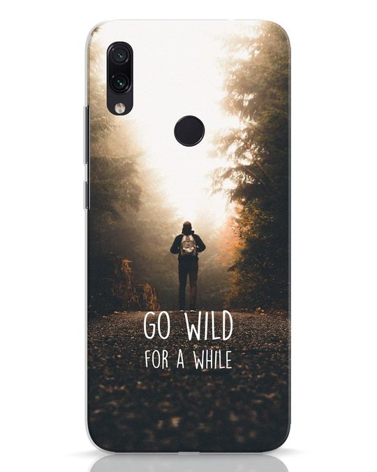 Shop Go Wild For A While Xiaomi Redmi Note 7 Mobile Cover-Front
