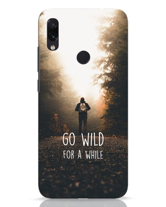 Shop Go Wild For A While Xiaomi Redmi Note 7 Pro Mobile Cover-Front