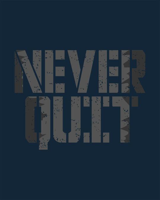 Shop Grunge Never Quit Half Sleeve T-Shirt