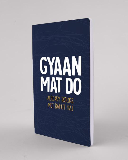 Shop Gyaan Mat Do Notebook-Design