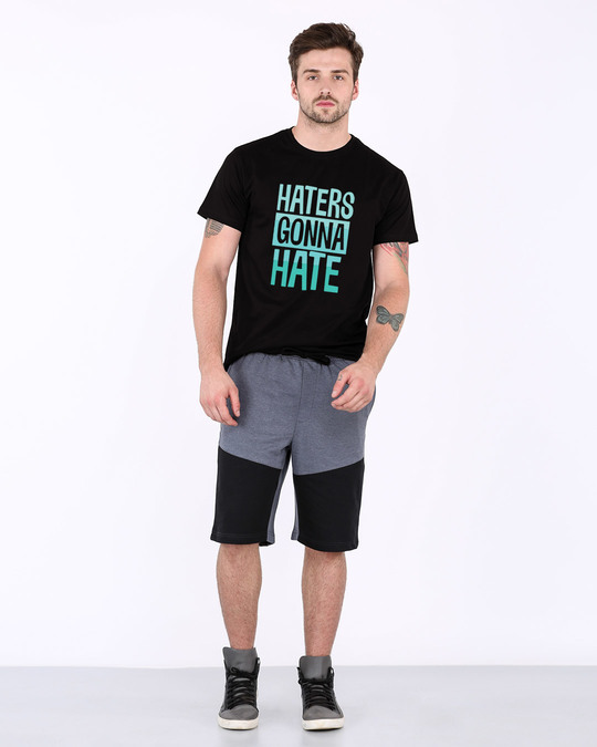 Shop Haters Gonna Half Sleeve T-Shirt