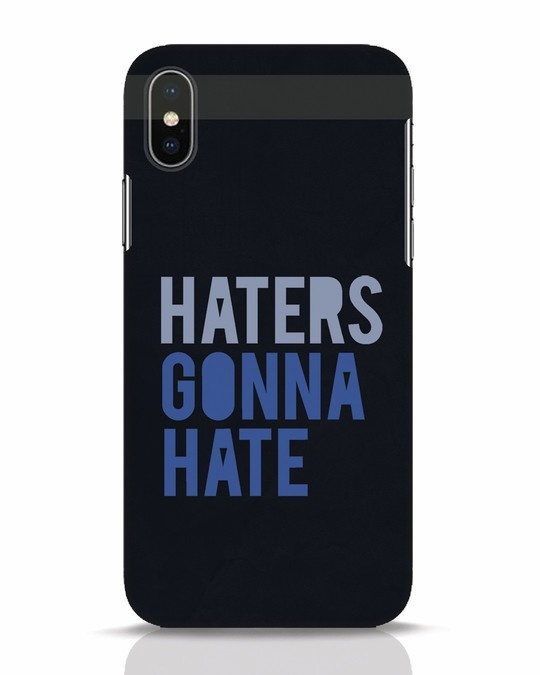 Shop Haters Gonna Hate iPhone X Mobile Cover-Front