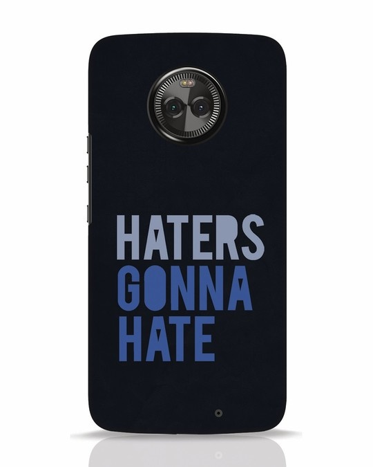 Shop Haters Gonna Hate Moto X4 Mobile Cover-Front