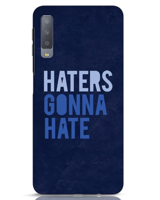 Shop Haters Gonna Hate Samsung Galaxy A7 Mobile Cover-Front