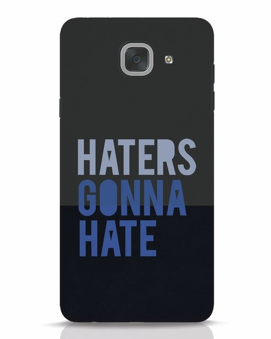 Shop Haters Gonna Hate Samsung Galaxy J7 Max Mobile Cover-Front