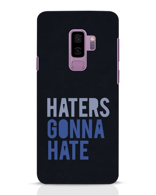 Shop Haters Gonna Hate Samsung Galaxy S9 Plus Mobile Cover-Front