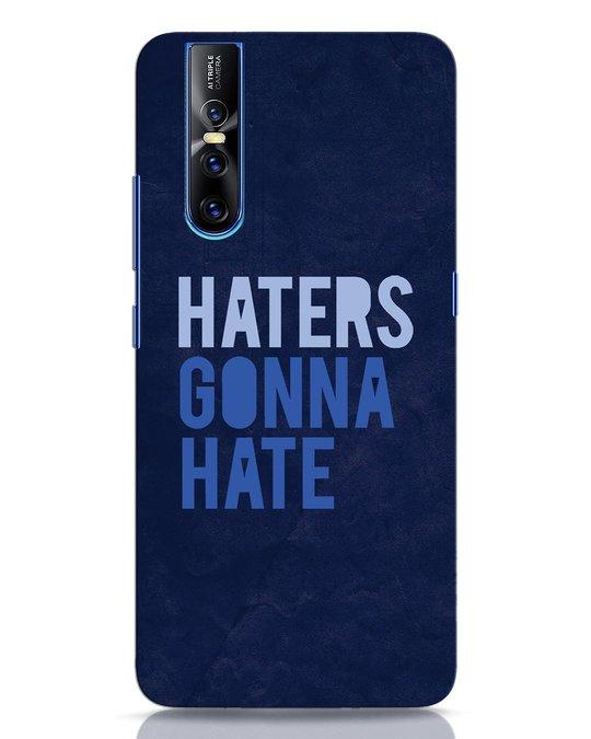 Shop Haters Gonna Hate Vivo V15 Pro Mobile Cover-Front