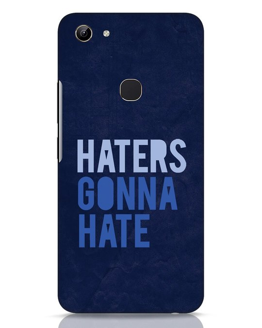 Shop Haters Gonna Hate Vivo Y81 Mobile Cover-Front