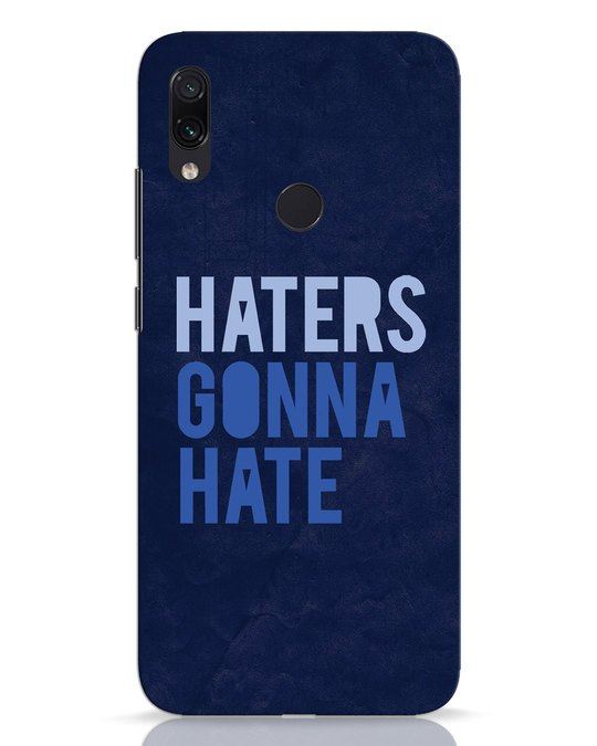 Shop Haters Gonna Hate Xiaomi Redmi Note 7 Mobile Cover-Front