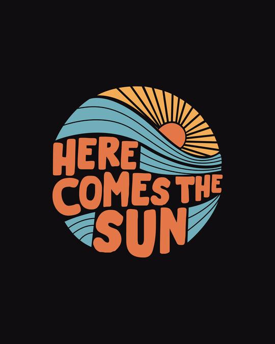 Shop Here Comes The Sun Half Sleeve T-Shirt Black