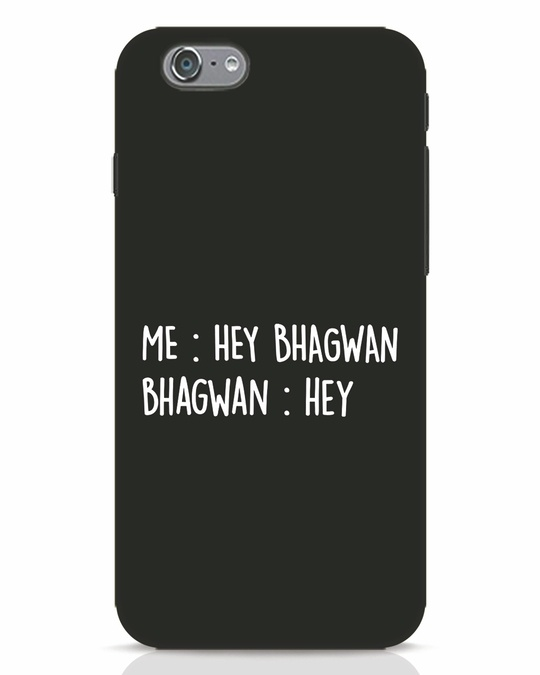 Shop Hey Bhagwan iPhone 6s Mobile Cover-Front