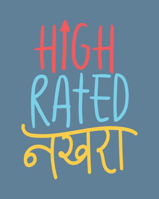 Shop High Rated Nakhra Boyfriend T-Shirt-Full