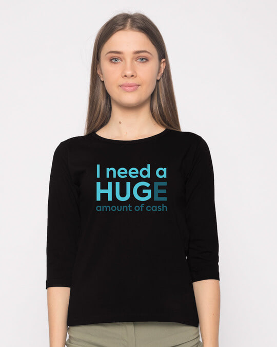 Shop Huge Amount Of Cash Round Neck 3/4th Sleeve T-Shirt-Front