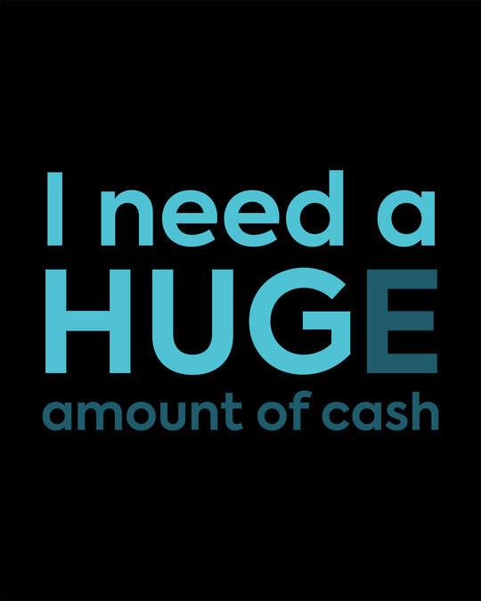 Shop Huge Amount Of Cash Round Neck 3/4th Sleeve T-Shirt