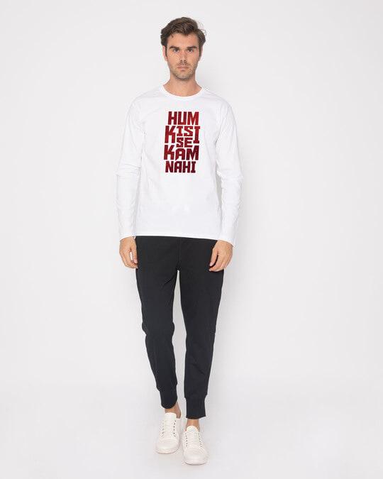 Shop Hum Kisi Se Full Sleeve T-Shirt