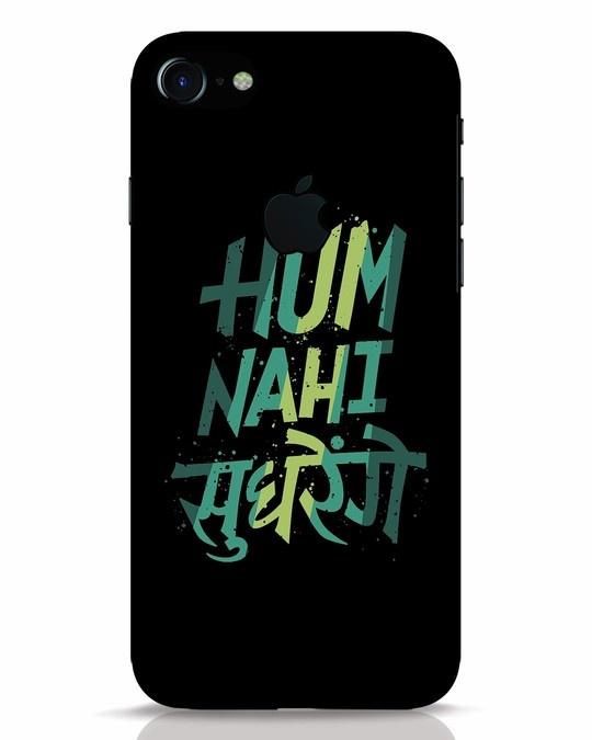 Shop Hum Nahi Sudhrenge iPhone 7 Logo Cut Mobile Cover-Front