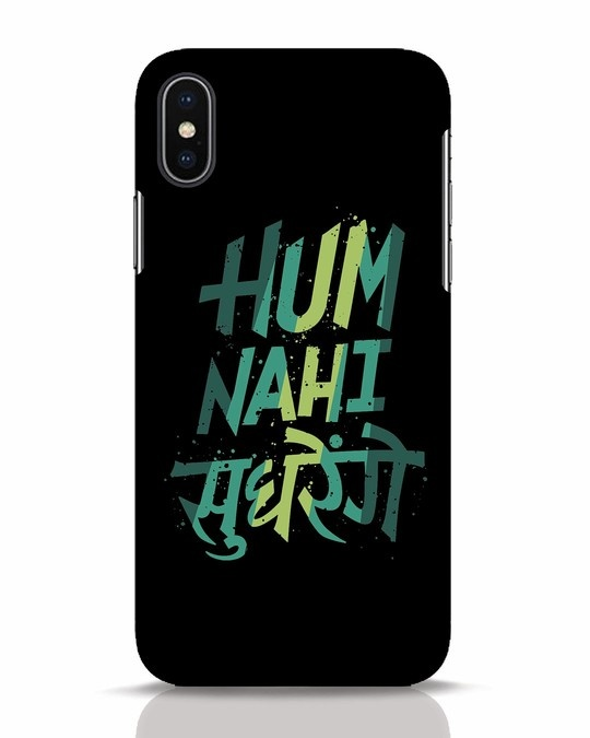 Shop Hum Nahi Sudhrenge iPhone X Mobile Cover-Front