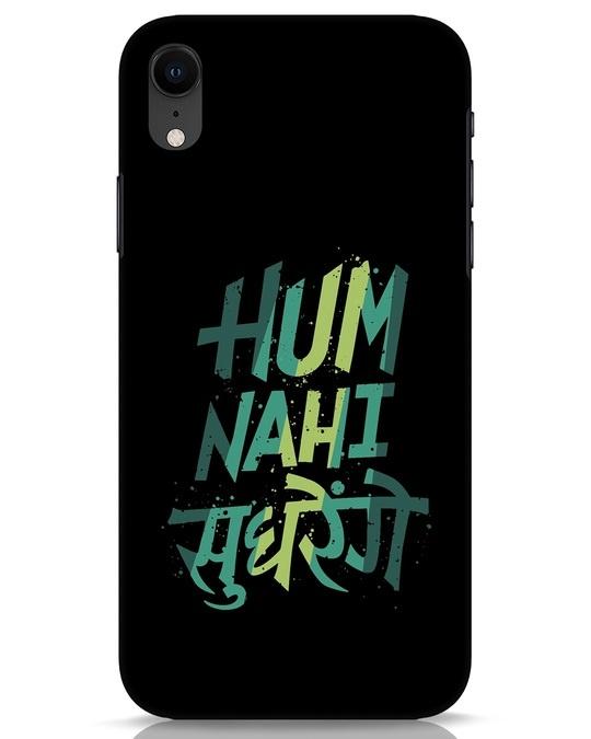 Shop Hum Nahi Sudhrenge iPhone XR Mobile Cover-Front