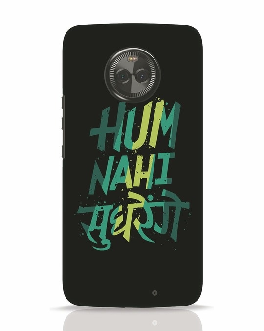 Shop Hum Nahi Sudhrenge Moto X4 Mobile Cover-Front