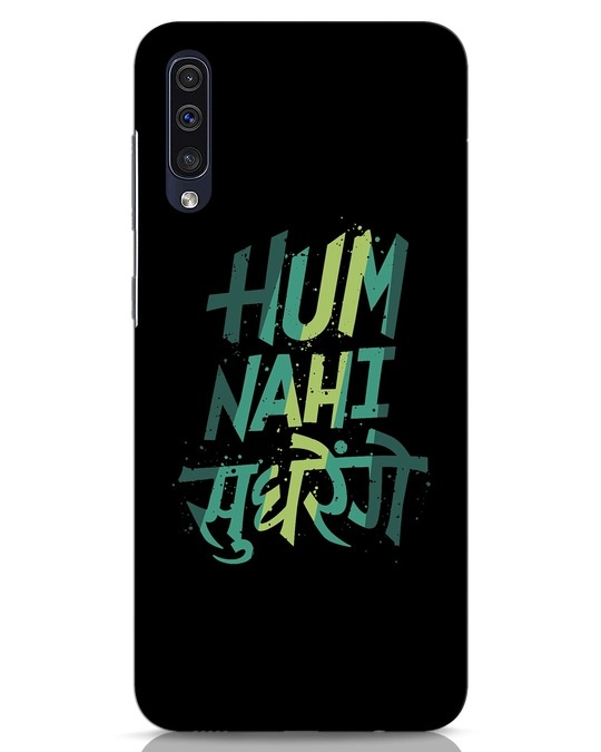 Shop Hum Nahi Sudhrenge Samsung Galaxy A50 Mobile Cover-Front