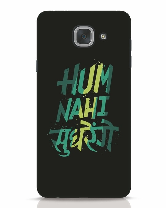 Shop Hum Nahi Sudhrenge Samsung Galaxy J7 Max Mobile Cover-Front