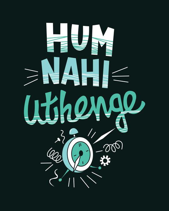 Shop Hum Nahi Uthenge Boyfriend T-Shirt