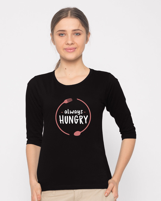 Shop Hungry Always Round Neck 3/4th Sleeve T-Shirt-Front