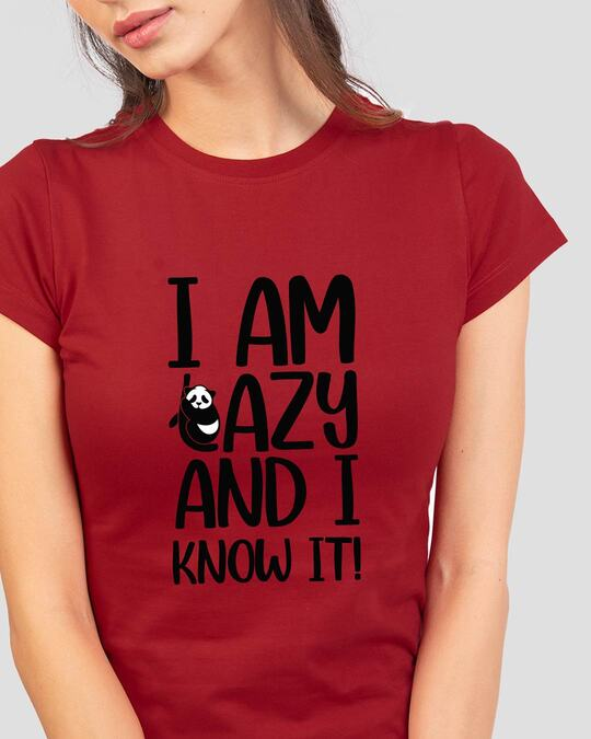 Shop I Am Lazy And I Love It Half Sleeve T-Shirt-Front