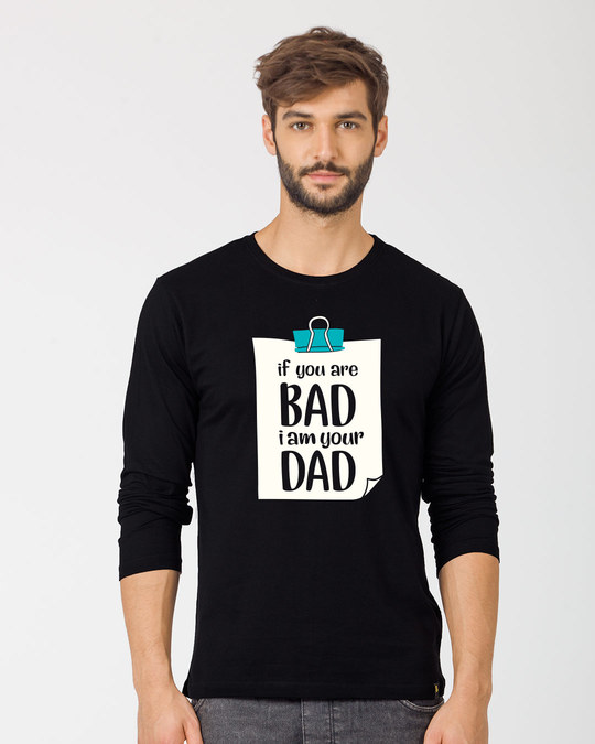 Shop I Am Your Dad Full Sleeve T-Shirt-Front
