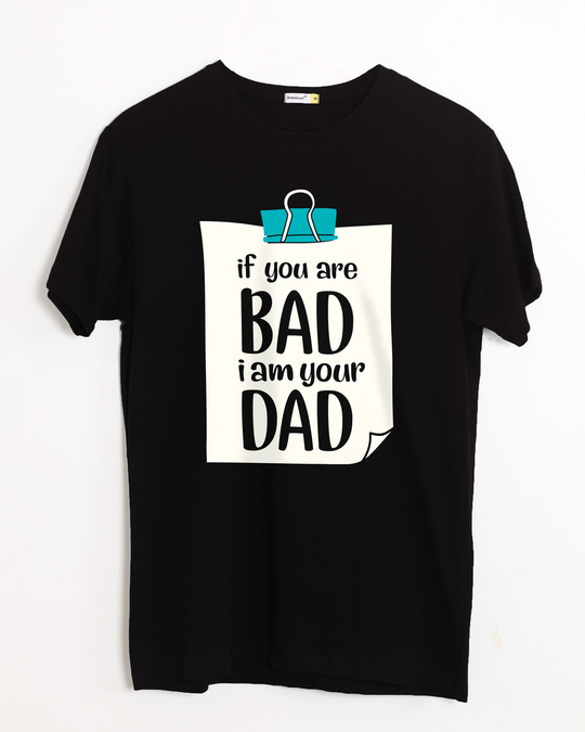Shop I Am Your Dad Half Sleeve T-Shirt-Front