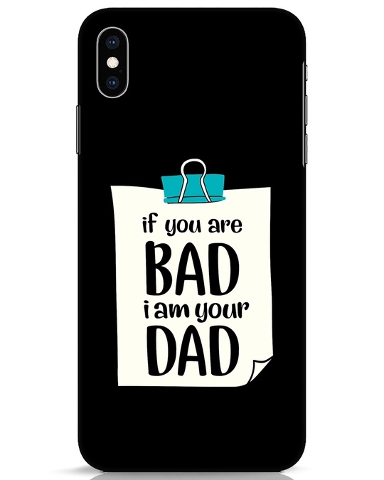 Shop I Am Your Dad iPhone XS Max Mobile Cover-Front