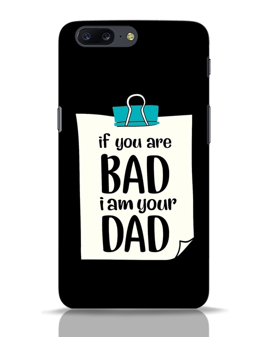 Shop I Am Your Dad OnePlus 5 Mobile Cover-Front