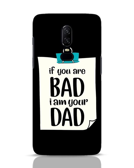 Shop I Am Your Dad OnePlus 6 Mobile Cover-Front