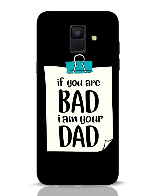 Shop I Am Your Dad Samsung Galaxy A6 2018 Mobile Cover-Front