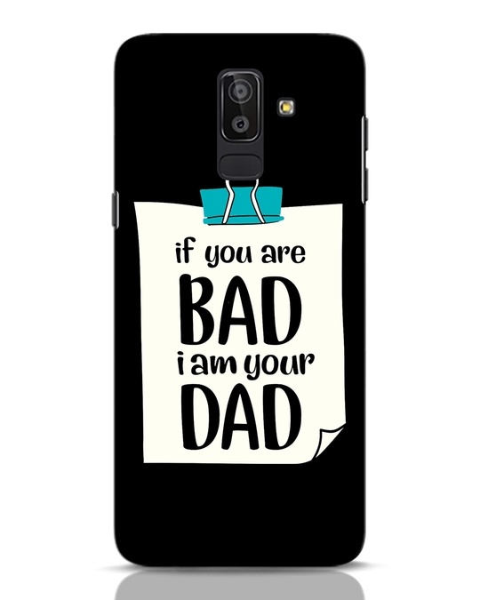 Shop I Am Your Dad Samsung Galaxy J8 Mobile Cover-Front