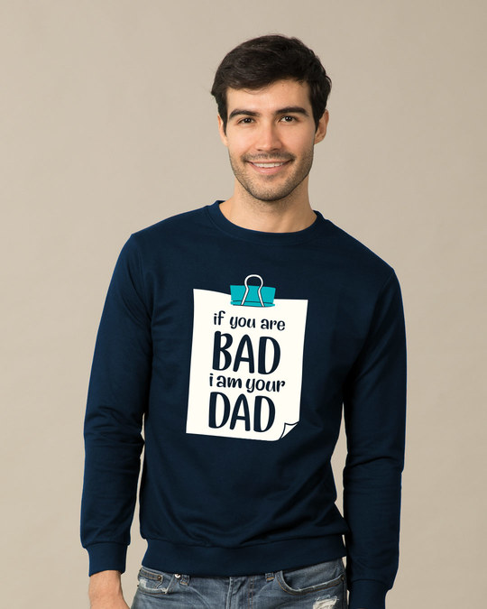 Shop I Am Your Dad Sweatshirt-Front