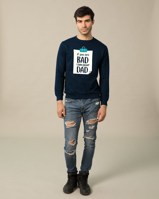 Shop I Am Your Dad Sweatshirt-Design