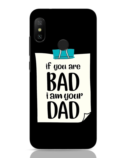 Shop I Am Your Dad Xiaomi Redmi 6 Pro Mobile Cover-Front