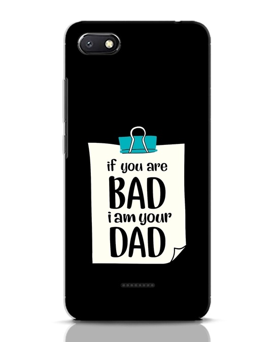 Shop I Am Your Dad Xiaomi Redmi 6A Mobile Cover-Front