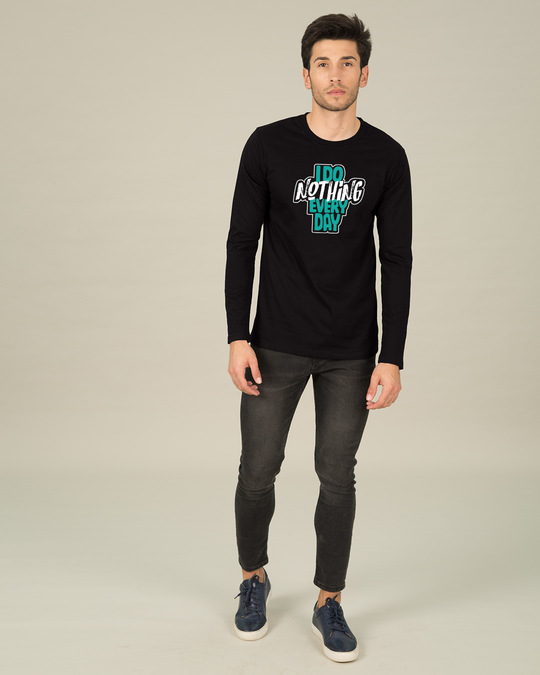 Shop I Do Nothing Full Sleeve T-Shirt-Full