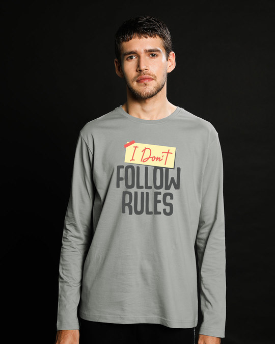 Shop I Don't Follow Rules Full Sleeve T-Shirt-Front