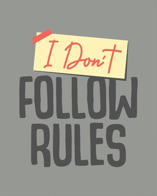 Shop I Don't Follow Rules Full Sleeve T-Shirt-Full