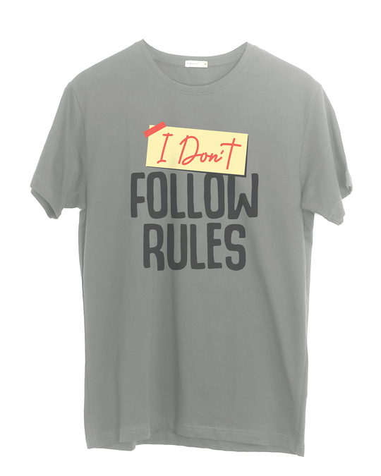 Shop I Don't Follow Rules Half Sleeve T-Shirt-Front