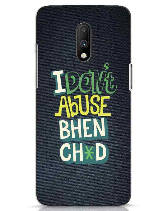 Shop I Dont Abuse OnePlus 7 Mobile Cover-Front