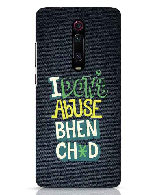 Shop I Dont Abuse Xiaomi Redmi K20 Mobile Cover-Front