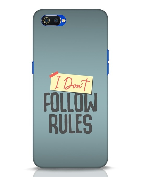 Shop I Dont Follow Rules Realme C2 Mobile Cover-Front
